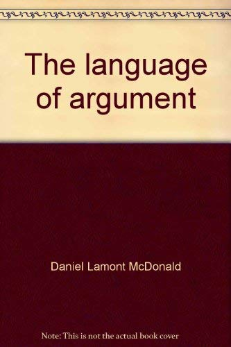 9780065005844: The language of argument