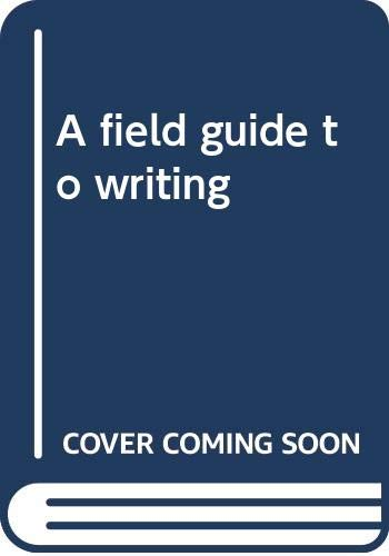9780065006148: A field guide to writing