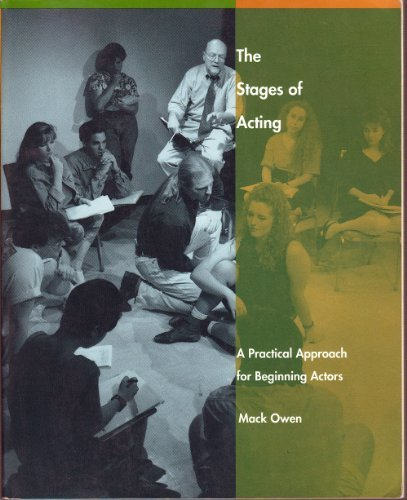 9780065006322: The Stages of Acting: A Practical Approach for Beginning Actors