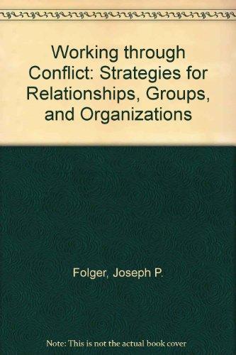 Working Through Conflict: Joseph P. Folger,
