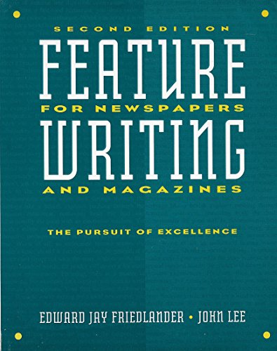 9780065006612: Feature Writing for Newspapers and Magazines: The Pursuit of Excellence