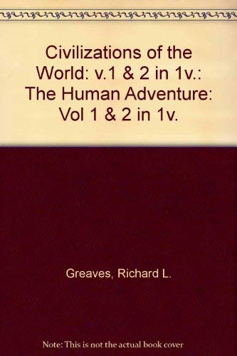 9780065006742: Civilizations of the World: v.1 & 2 in 1v.: The Human Adventure: Vol 1 & 2 in 1v.