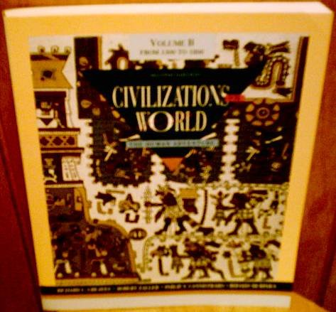 9780065006797: Civilizations of the World: The Human Adventure : Volume B : From 1300 to 1800