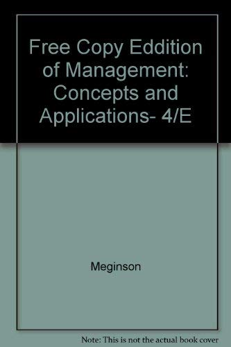 9780065006940: Free Copy Eddition of Management: Concepts and Applications, 4/E