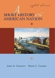 9780065007411: A Short History of the American Nation/Vol 1 and 2 in One Book