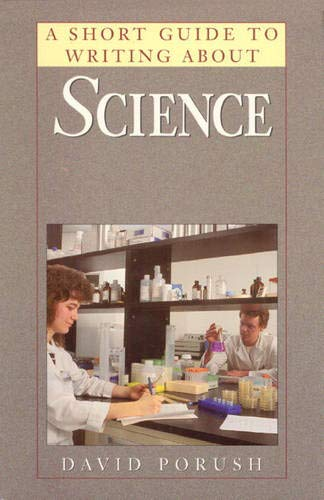 9780065007541: A Short Guide to Writing About Science