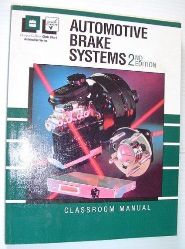 9780065007619: Automotive Brake Systems