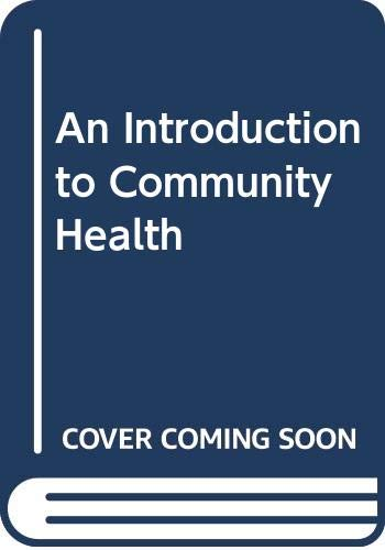 9780065007985: An Introduction to Community Health