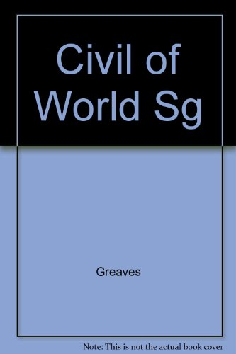 9780065008562: Civil of World Sg (Civilizations of the World)