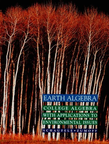 9780065008869: Earth Algebra: College Algebra With Applications to Environmental Issues