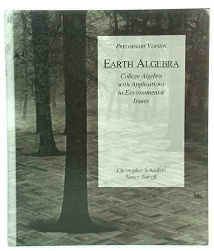 9780065008876: Earth Algebra: College Algebra With Applications to Environmental Issues