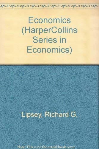 Economics: Richard G. Lipsey,