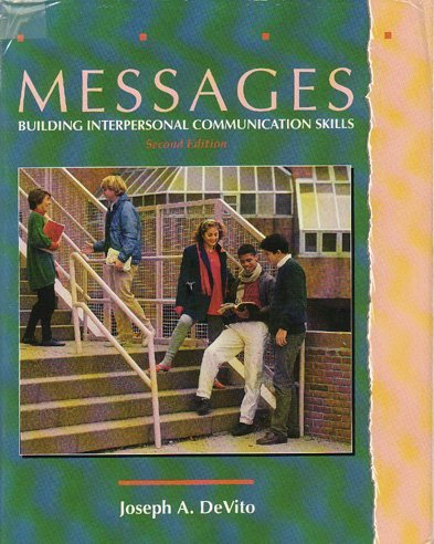 9780065010480: Messages: Building Interpersonal Communication Skills