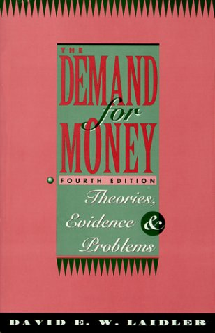 9780065010985: The Demand for Money: Theories, Evidence, and Problems (4th Edition)