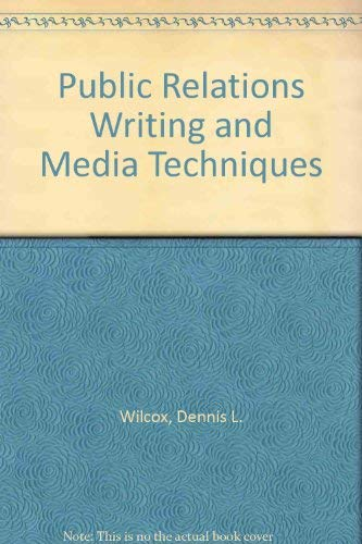 9780065011067: Public Relations Writing and Media Techniques