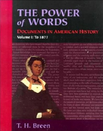 9780065011128: The Power of Words, Volume I: Documents in American History