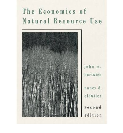 9780065011548: The Economics of Natural Resource Use