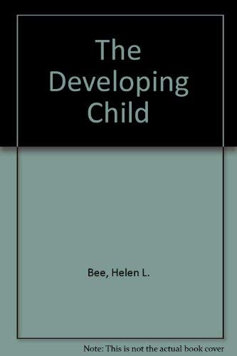 9780065012521: The Developing Child