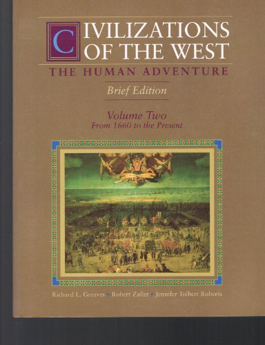 9780065012613: Civilizations of the West: The Human Adventure : From 1660 to the Present