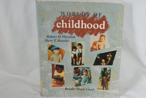 9780065013337: Worlds of Childhood: Reader/Study Guide