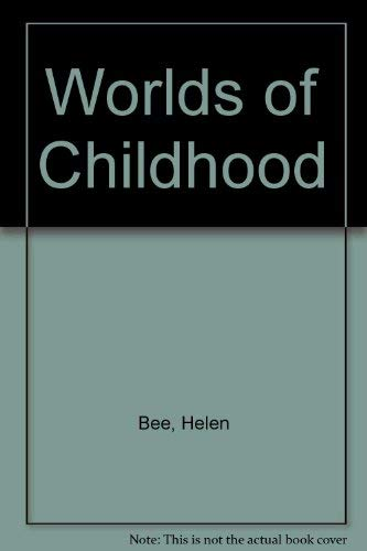 9780065013344: Worlds of Childhood