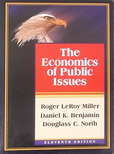 9780065013368: The Economics of Public Issues (Harpercollins Series in Economics)