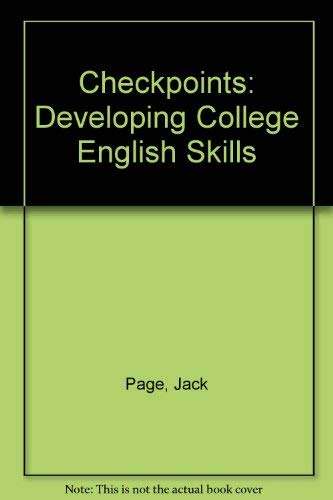 9780065013672: Checkpoints: Developing College English Skills