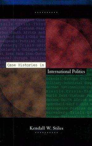 9780065014150: Case Histories in International Politics