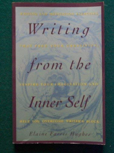 9780065014372: Writing from the Inner Self