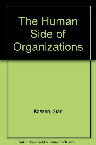9780065015287: The Human Side of Organizations
