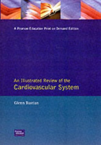 9780065017076: An Illustrated Review of Anatomy and Physiology: The Cardiovascular System (Illustrated Review of Anatomy & Physiology Systems)