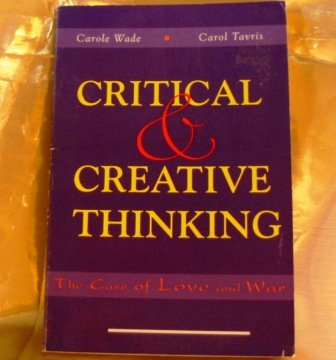 9780065017533: Critical & Creative Thinking: The Case of Love and War