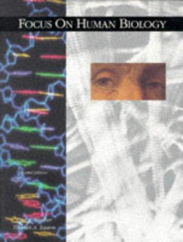 Focus on Human Biology: Rischer, Carl E.,