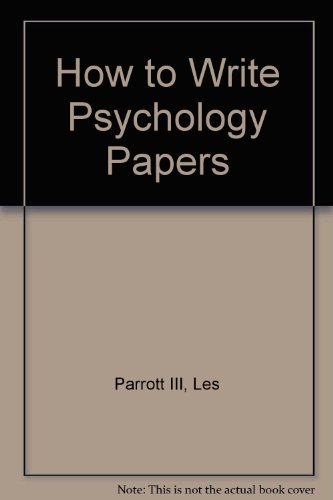 9780065017984: How to Write Psychology Papers