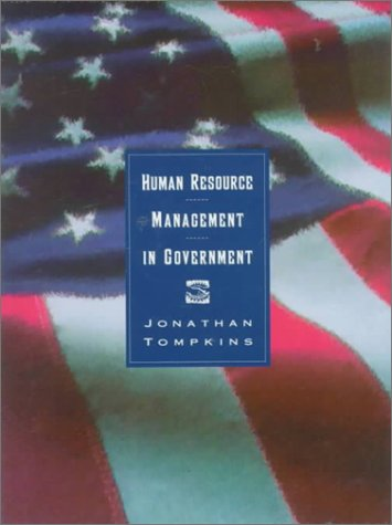 Human Resource Management in Government: Hitting the Ground Running (Hardback): Jonathan Tomkins