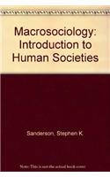 9780065018677: Macrosociology: An Introduction to Human Societies