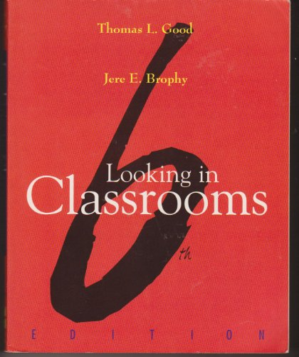 9780065019186: Looking in Classrooms