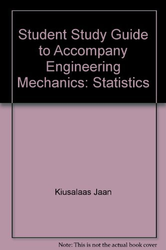 9780065019469: Student Study Guide to Accompany Engineering Mechanics: Statistics