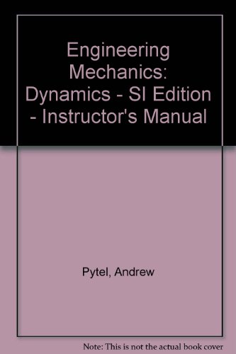 9780065019520: Engineering Mechanics: Dynamics - SI Edition - Instructor's Manual