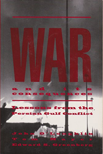 9780065022605: War and Its Consequences: Lessons from the Persian Gulf Conflict