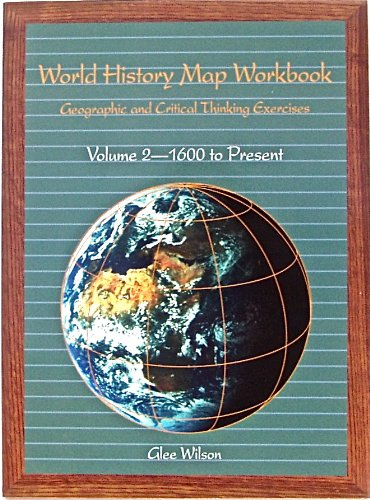 World History Map and Exercises Workbook, Volume: Wilson