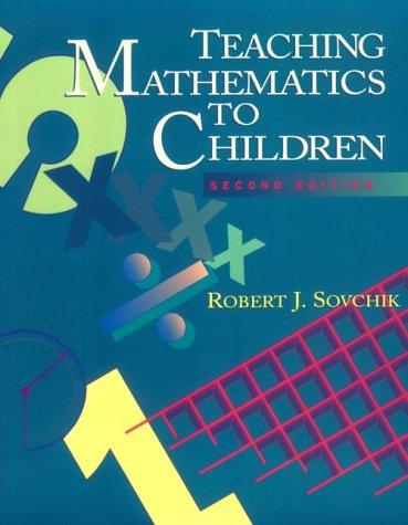 9780065023572: Teaching Mathmatics to Children (2nd Edition)