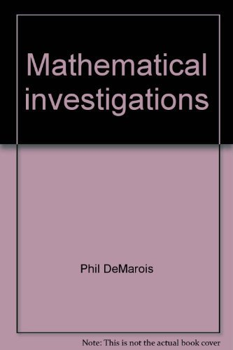 9780065023824: Mathematical Investigations: An Introduction to Algebraic Thinking : Concepts and Processes for the College Student