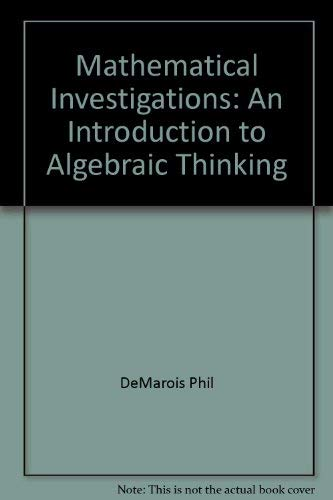 9780065023831: Mathematical Investigations: An Introduction to Algebraic Thinking