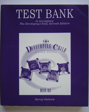 9780065024777: TEST BANK to accompany the Developing Child, Seventh Edition