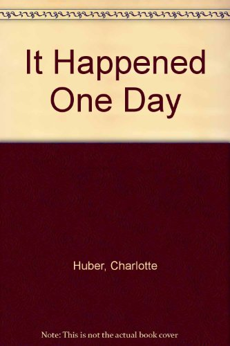 9780065130256: It Happened One Day