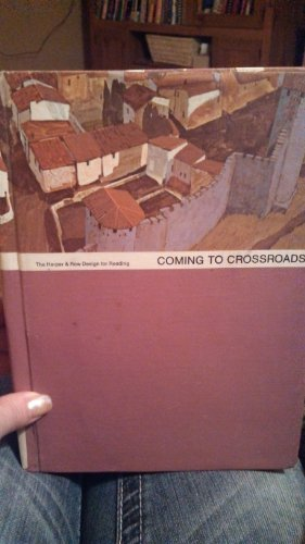 9780065160086: Coming to Crossroads: Harper & Row Design for Reading