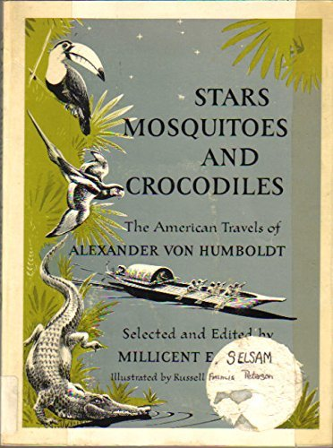 9780065160758: STARS MOSQUITOES AND CROCODILES the American Travels of Alexander Von Humboldt
