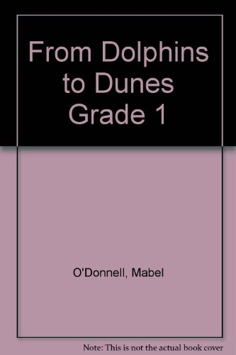 9780065160802: From Dolphins to Dunes Grade 1