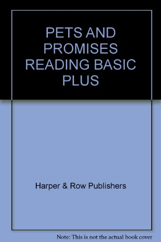 9780065171099: Pets and Promises Reading Basic Plus